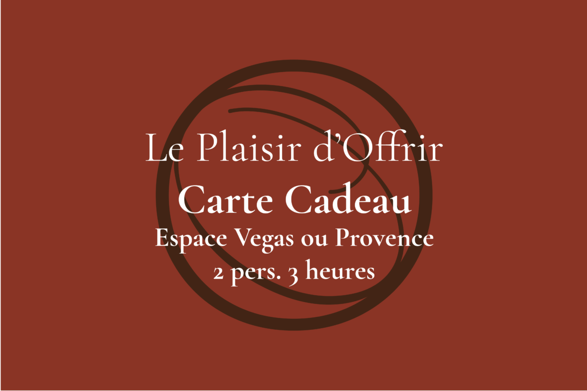 Carte Cadeau pour 2 personnes 3 heures en semaine ou le week-end dans l'Espace Provence ou Vegas