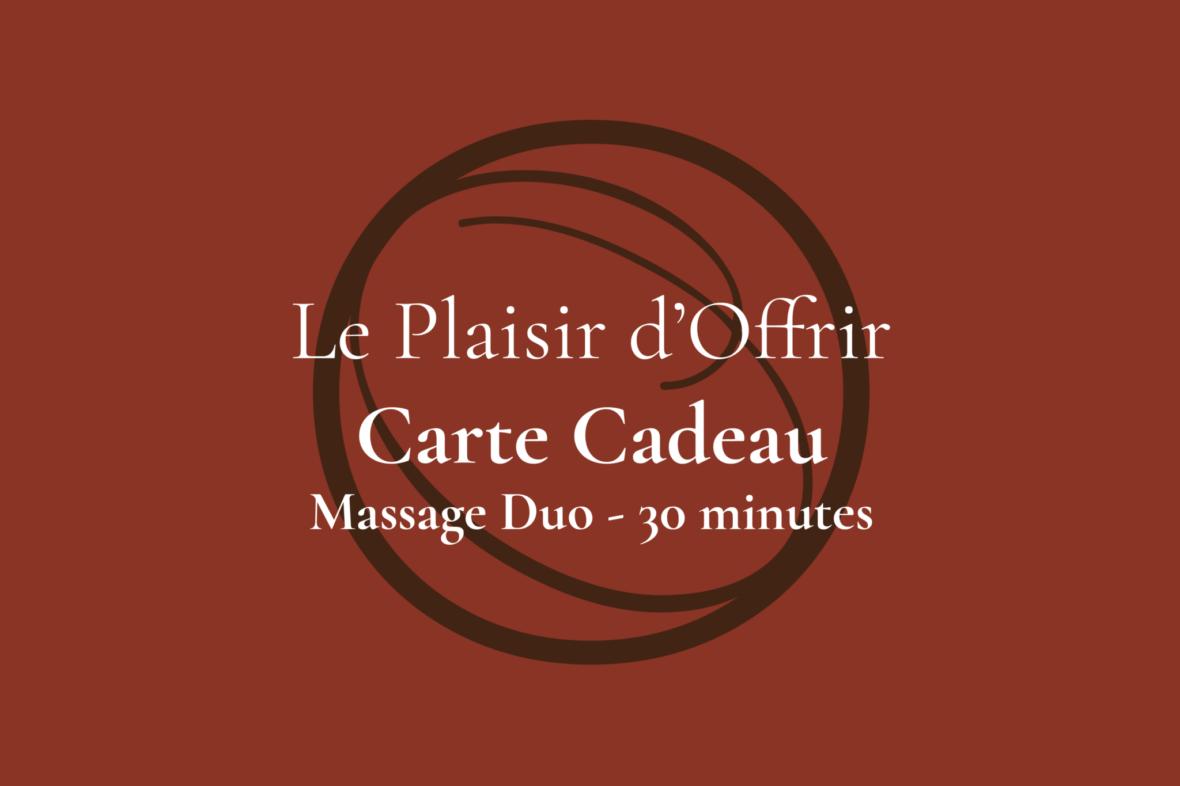 Carte Cadeau Ô d'Ambiance Massage duo 30 minutes