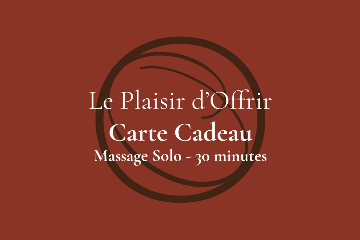 Carte Cadeau Ô d'Ambiance Massage solo 30 minutes