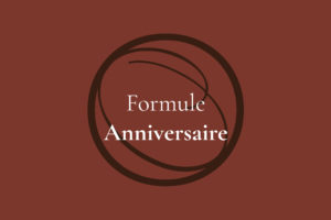 Formule Complémentaire Anniversaie Centre Ô d'Ambiance